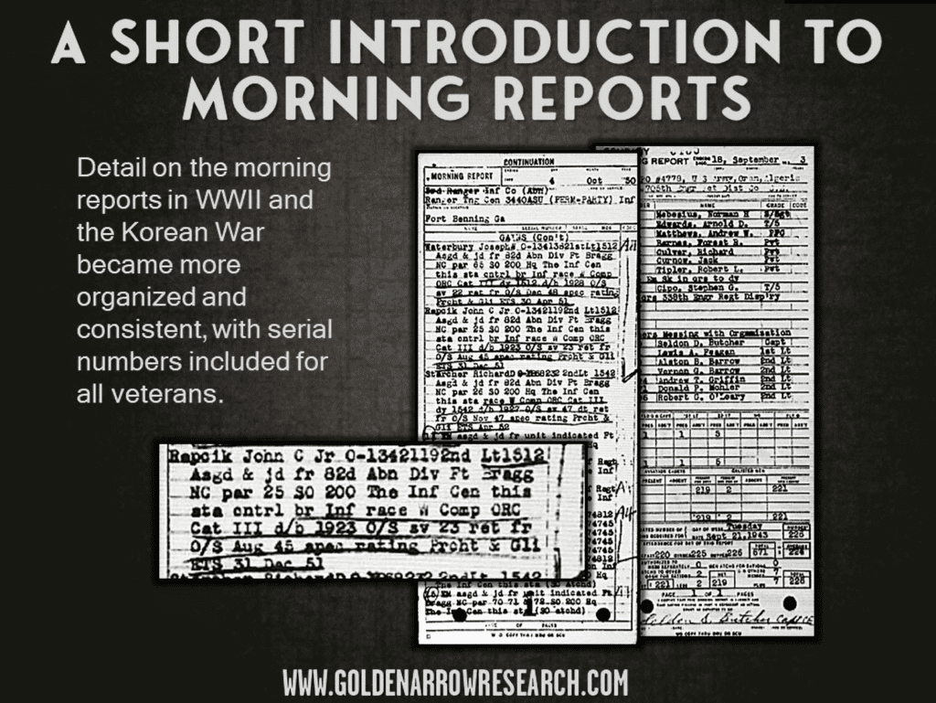 morning reports in WWII and Korea show serial numbers of veterans Ranger infantry company reports
